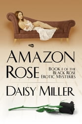 Amazon Rose ebook by Daisy Miller