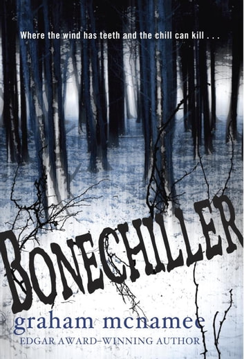 Bonechiller ebook by Graham McNamee