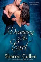 Deceiving an Earl ebook by Sharon Cullen
