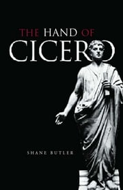 The Hand of Cicero ebook by Shane Butler