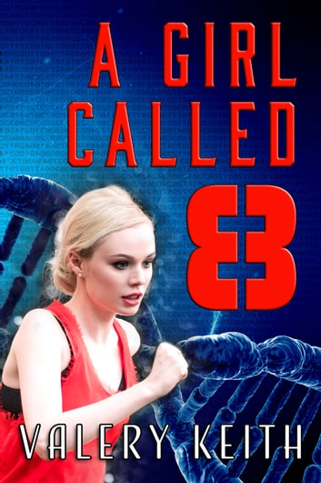 A Girl Called Eight ebook by Valery Keith