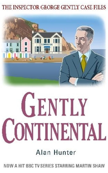 Gently Continental ebook by Alan Hunter