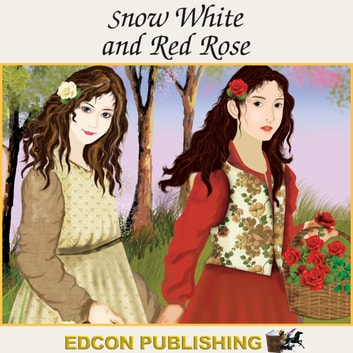 Snow White and the Red Rose audiobook by