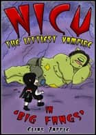 Big Fangs - Nicu - The Littlest Vampire American-English Edition, #2 ebook by Elias Zapple