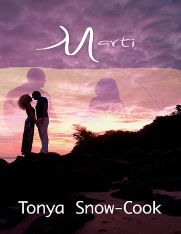 Marti ebook by Tonya Snow-Cook