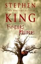 Finders Keepers - A Novel 電子書 by Stephen King