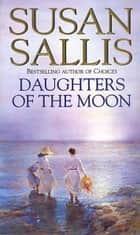Daughters Of The Moon ebook by