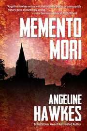 Memento Mori - A Collection of Short Fiction ebook by Angeline Hawkes