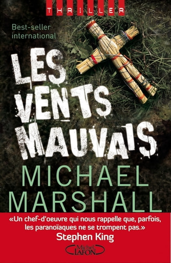 Les vents mauvais ebook by Michael Marshall