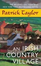 An Irish Country Village ebook by Patrick Taylor