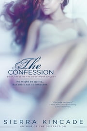 The Confession ebook by Sierra Kincade