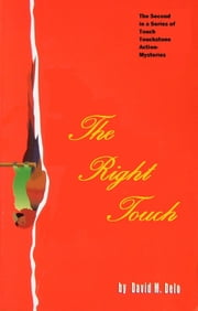 The Right Touch ebook by David M. Delo