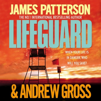 Lifeguard audiobook by James Patterson,Andrew Gross