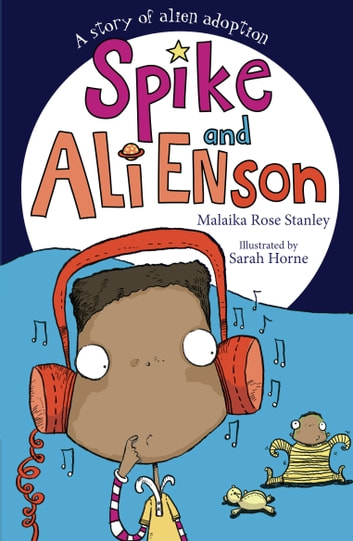 Spike and Ali Enson ebook by Malaika Rose Stanley