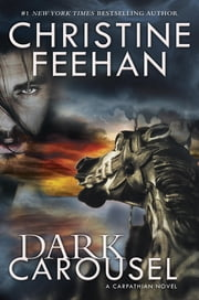 Dark Carousel ebook by Christine Feehan