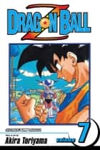 Dragon Ball Z, Vol. 7 - The Ginyu Force ebook by Akira Toriyama, Akira Toriyama
