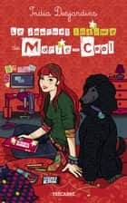 Le journal intime de Marie-Cool ebook by India Desjardins