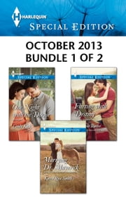 Harlequin Special Edition October 2013 - Bundle 1 of 2 - Marrying Dr. Maverick\One Night with the Doctor\Flirting with Destiny ebook by Karen Rose Smith,Cindy Kirk,Christyne Butler