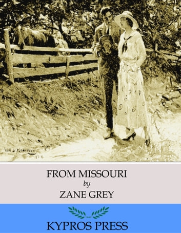 From Missouri ebook by Zane Grey