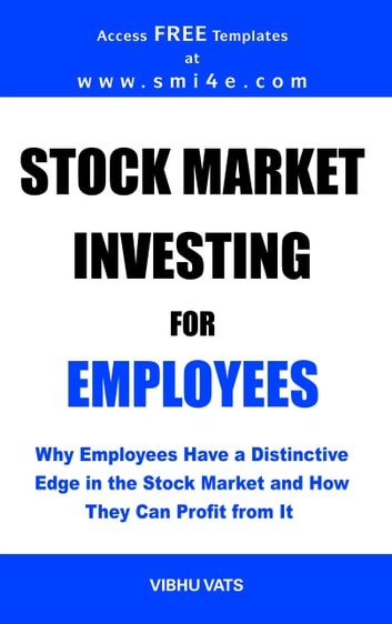 Stock Market Investing for Employees ebook by Vibhu Vats