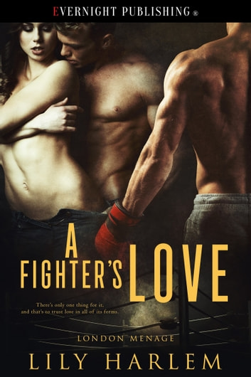 A Fighter's Love ebook by Lily Harlem