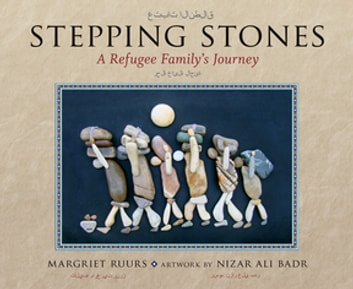 Stepping Stones - A Refugee Family's Journey ebook by Margriet Ruurs