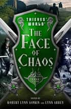 The Face of Chaos eBook by Robert Lynn Asprin, Lynn Abbey, Joe Haldeman,...