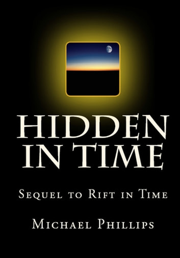 Hidden in Time ebook by Michael Phillips