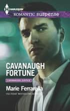 Cavanaugh Fortune ebook by Marie Ferrarella