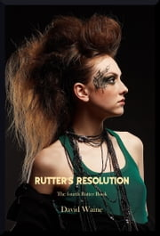 Rutter's Resolution ebook by David Waine