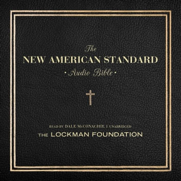 The New American Standard Audio Bible audiobook by the Lockman Foundation,the Lockman Foundation,Made for Success