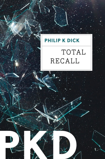 Total Recall 電子書 by Philip K. Dick