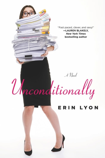 Unconditionally - A Novel ebook by Erin Lyon