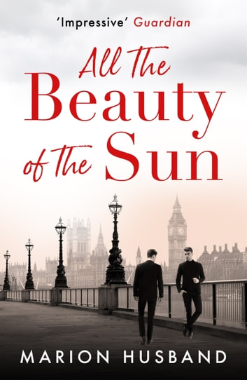 All the Beauty of the Sun - The Boy I Love: Book Two ebook by Marion Husband