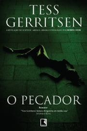 O pecador ebook by Tess Gerritsen