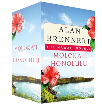 The Hawaii Novels - Moloka'i and Honolulu ebook by Alan Brennert