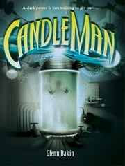 Candle Man ebook by Glenn Dakin