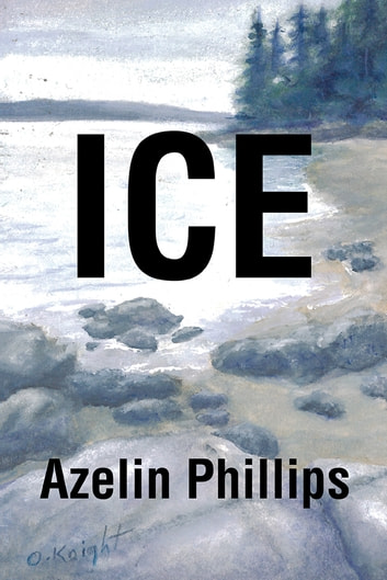 Ice ebook by Azelin Phillips