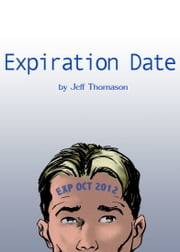 Expiration Date ebook by Jeff Thomason
