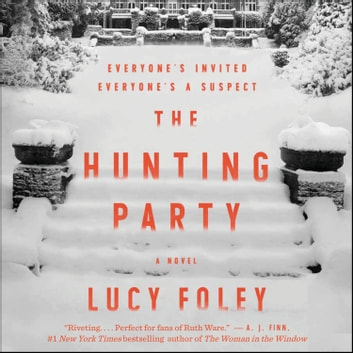 The Hunting Party - A Novel audiobook by Lucy Foley