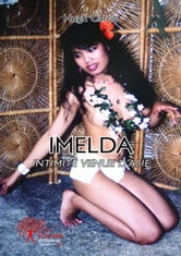 Imelda - Intimité venue d'Asie ebook by Hugh Caron
