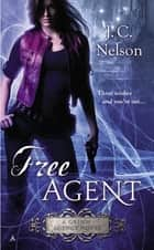 Free Agent ebook by J. C. Nelson