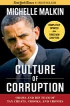 Culture of Corruption ebook by Michelle Malkin