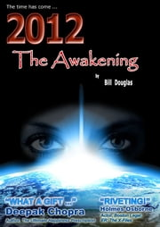 2012 The Awakening ebook by Bill Douglas