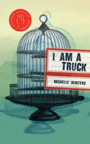 I Am a Truck ebook by Michelle Winters