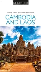 DK Eyewitness Travel Guide Cambodia and Laos ebook by DK Travel
