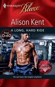 A Long, Hard Ride ebook by Alison Kent