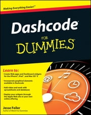 Dashcode For Dummies ebook by Jesse Feiler