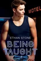 Being Taught ebook by Ethan Stone