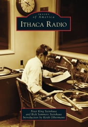 Ithaca Radio ebook by Peter King Steinhaus,Rick Sommers Steinhaus,Keith Olbermann
